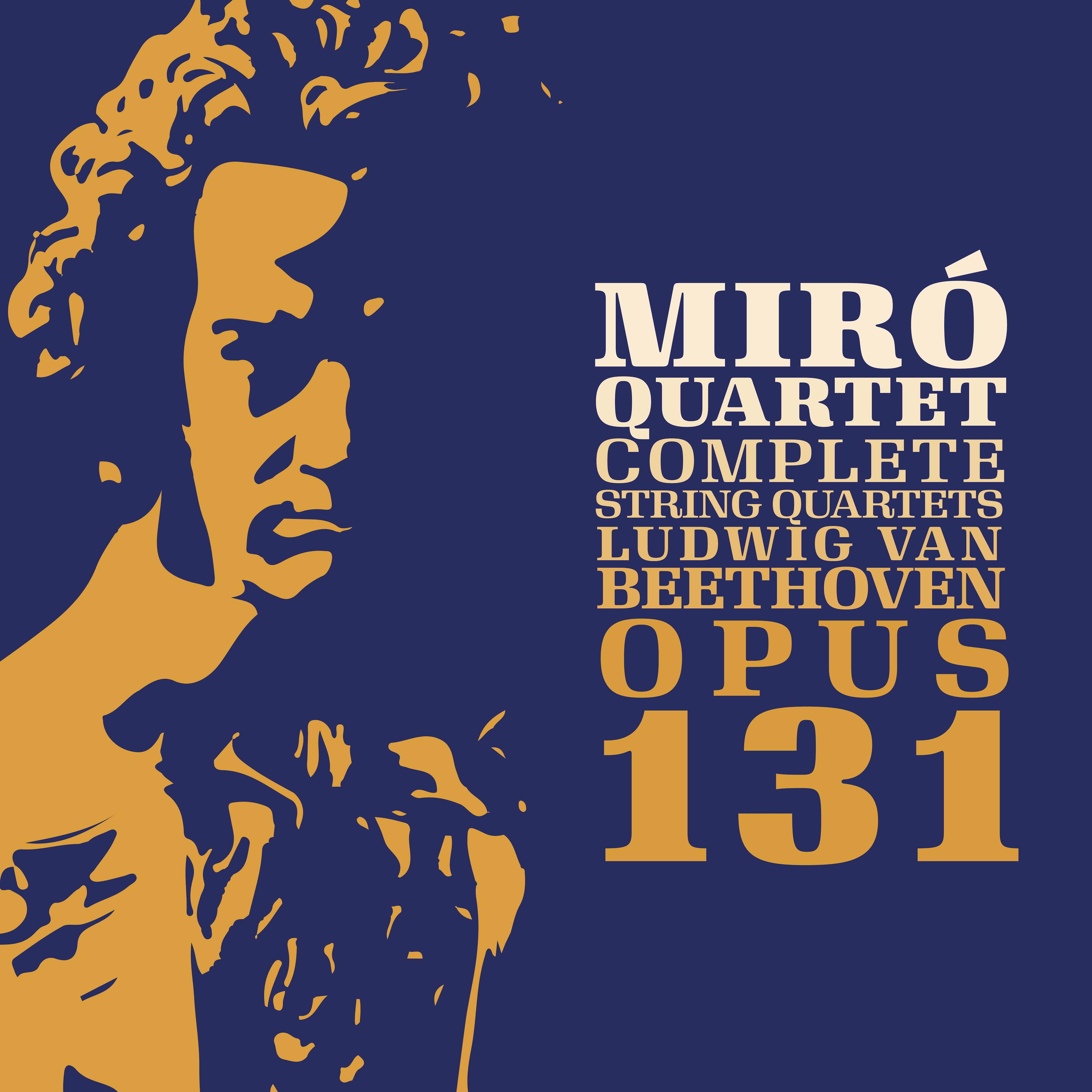 Beethoven: Opus 131